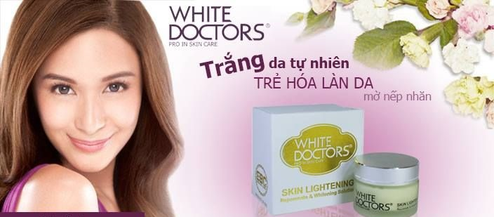 Kem dưỡng trắng da chống lão hóa White Doctors Skin Whitening sự lựa chọn hoàn hảo cho mọi loại da